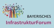 Bayerisches InfrastrukturForum